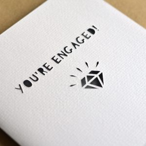Paper Cut 'You're Engaged!' Engagement Card