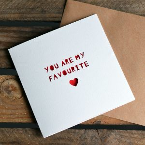 Paper Cut 'My Favourite' Greetings Card