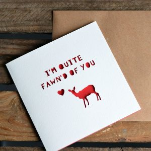 Paper Cut 'Fawn'd Of You' Greetings Card